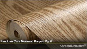 Panduan Cara Merawat Karpet Vynil