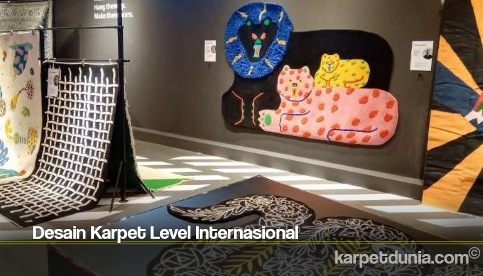 Desain Karpet Level Internasional