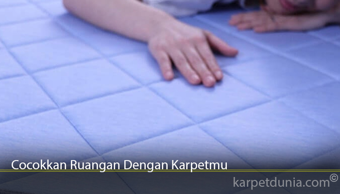 Cocokkan Ruangan Dengan Karpetmu