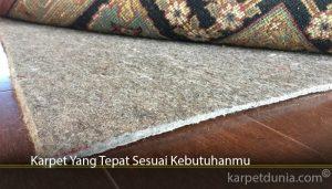 Karpet Yang Tepat Sesuai Kebutuhanmu