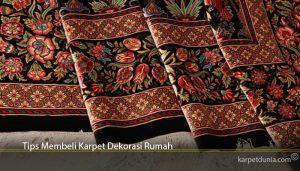 Tips Membeli Karpet Dekorasi Rumah