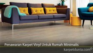 Penawaran Karpet Vinyl Untuk Rumah Minimalis