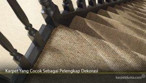 Karpet Yang Cocok Sebagai Pelengkap Dekorasi